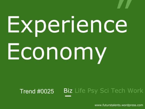 Experience Economy_FutursTalents_Trends_Biz_0025