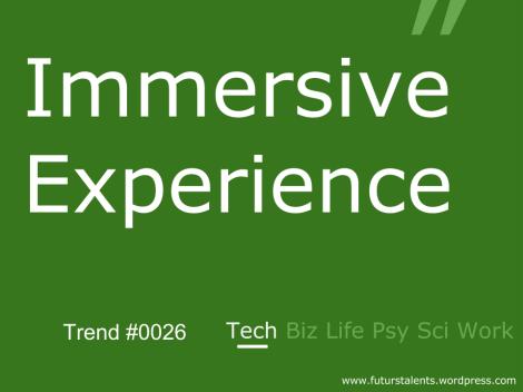Immersive Experience_FutursTalents_Trends_Biz_0026
