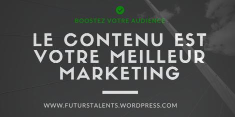 Le contenu est votre meilleure marketing