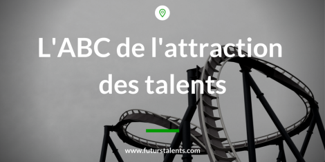 L'ABC de l'attraction des talents
