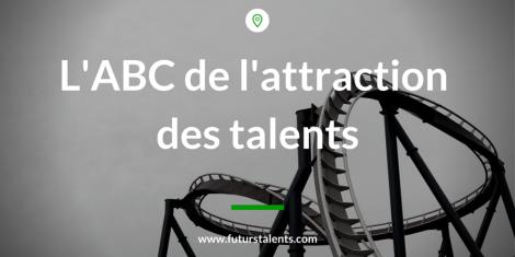Attraction des talents, L'ABC de l'attraction des talents, Blog FutursTalents