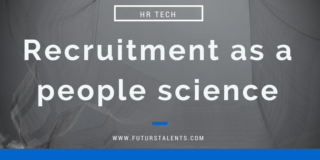 Le recrutement comme science
